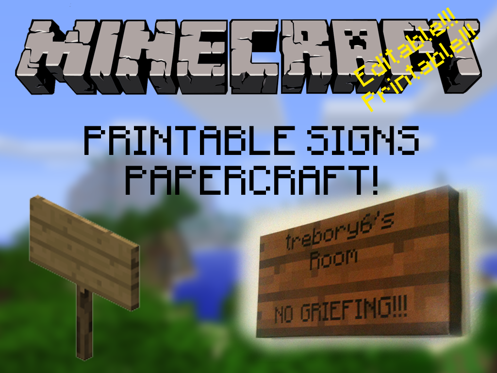 Customizable, Printable, Minecraft Signs! by trebory6 on DeviantArt