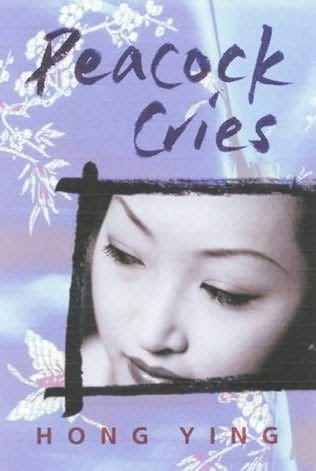 copertina del libro di Cries Peacock da Hong Ying