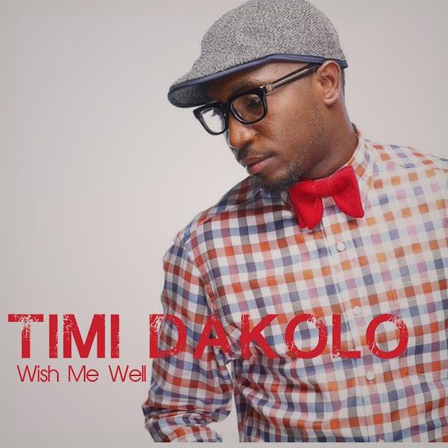 Timi Dakolo - wish me well