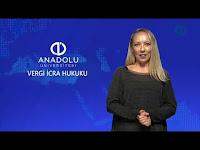 VERGİ İCRA HUKUKU - Ünite 8 Konu Anlatımı1 - Açıköğretim Sistemi - Anadolu Üniversitesi
