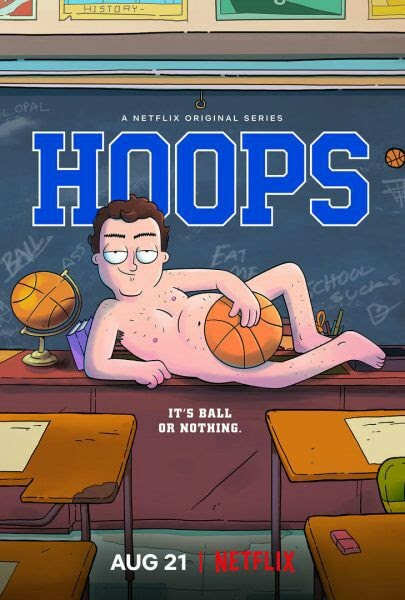Hoops Season 1 (2020) 720p Web-DL Dual Audio (Hindi+English) | Netflix Series