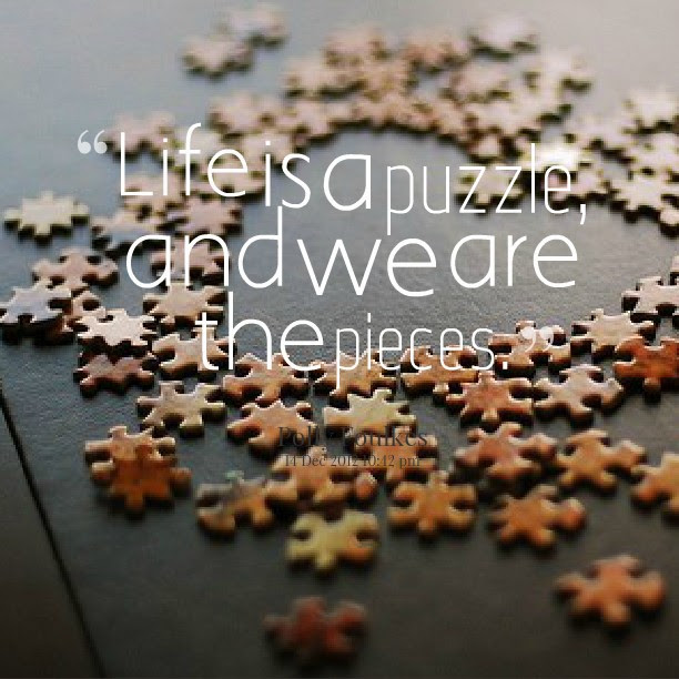 Quote Life Is Like A Puzzle Quote Number 621955 Picture Quotes
