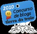 Tercer premio a mejor blog 2010 | Tierra de Trols