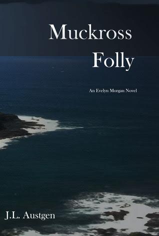 Muckross Folly (Evelyn Morgan, #2)