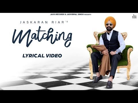 Jaskaran Riar Matching  SONG DOWNLOAD | Pejimia | Ranjit | New Punjabi Songs 2020