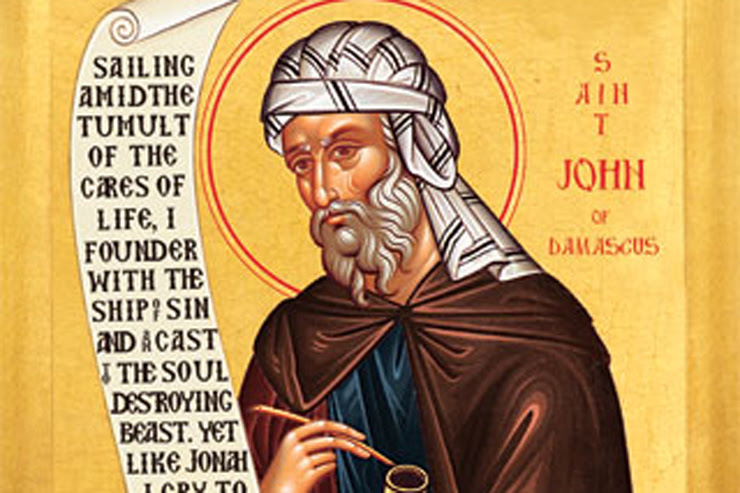 St. John Damascene Priest and Doctor of the Church