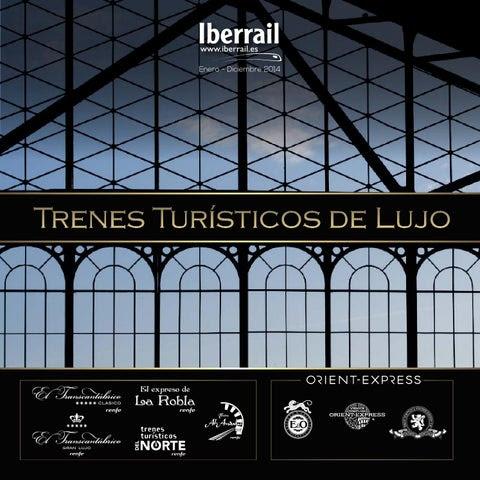 Trenes Turisticos de Lujo Iberrail 2014