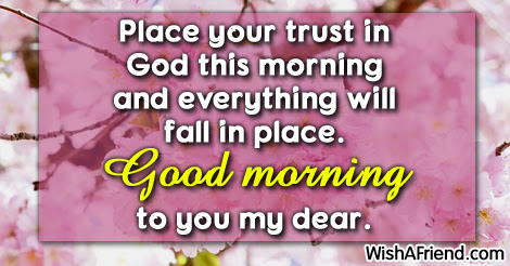 Sweet Good Morning Message Place Your Trust In God This