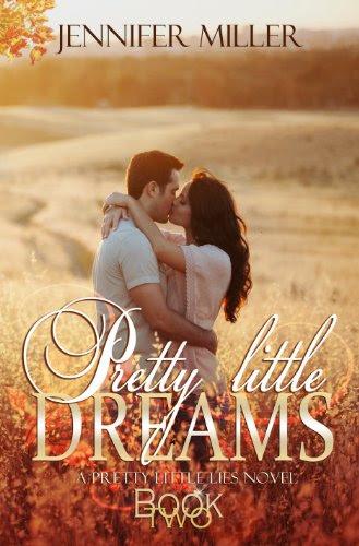 Pretty Little Dreams (Pretty Little Lies Series) by Jennifer Miller