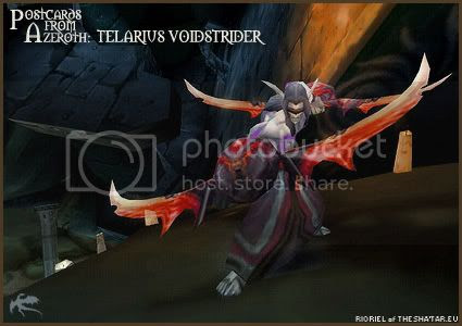 Postcards of Azeroth: Telarius Voidstrider, by Rioriel Ail'thera of theshatar.eu