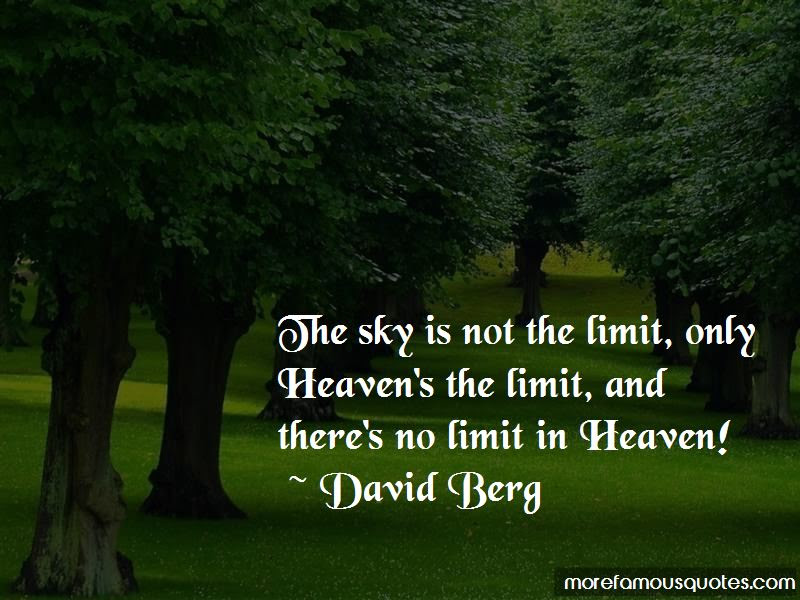 Quotes About Sky Is Not The Limit Top 16 Sky Is Not The Limit