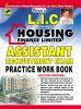 L.I.C. Life Insurance Corporation of India Housing Finance Limited: Assistant Recruitment Exam Practice Work Book