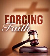 Forcing Faith