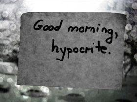 Hypocrite Quotes Quotes About Hypocrite Sayings About Hypocrite