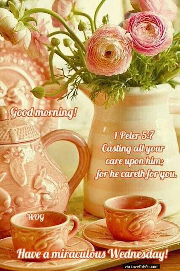 Good Morning Wednesday Blessings With Bible Quote Pictures Photos