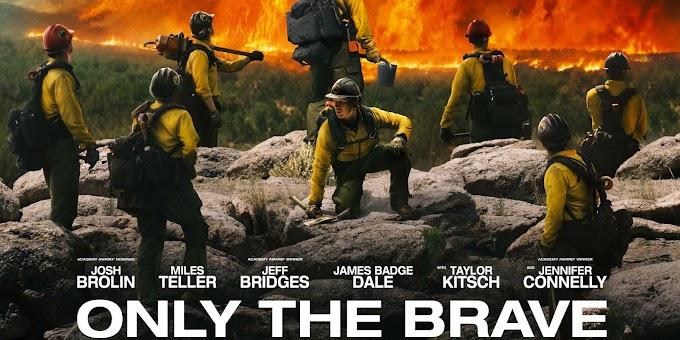 Trivia Filem Terbaru Berkisarkan Kisah Benar Only The Brave