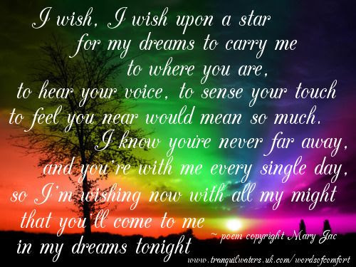 I Wish Upon A Star For My Dreams To Carry Me To Where You Are
