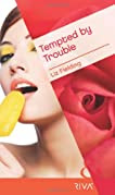 Tempted by Trouble (Mills & Boon RIVA)