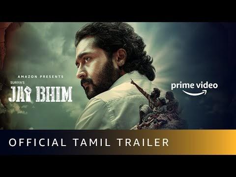 Jai Bhim Tamil Movie Trailer