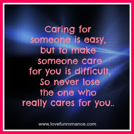 Quotes About Care For Someone 70 Quotes