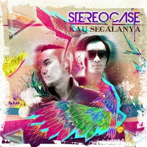 Lirik Stereocase - Kau Segalanya (Feat. Thomas Ramdhan)
