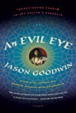 An Evil Eye, by Jason Goodwin