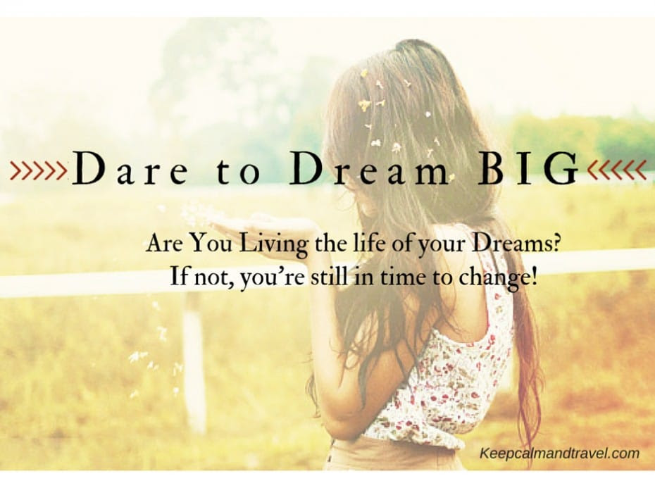 chase your dreams, why people don't chase their dreams