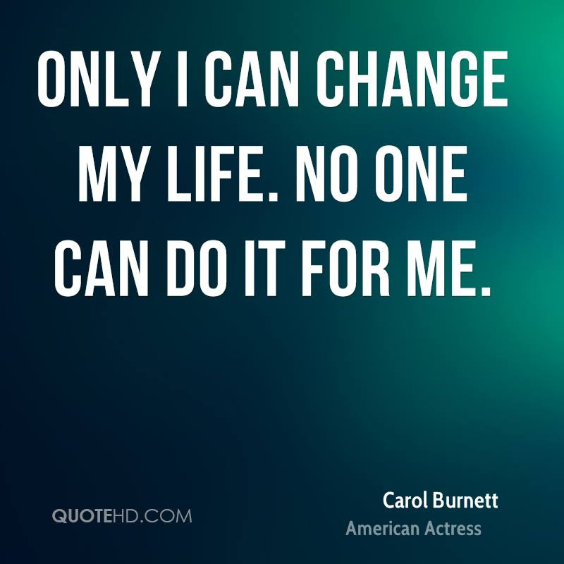 Carol Burnett Change Quotes Quotehd