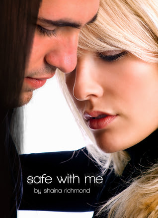 Safe With Me (Safe with Me, #1)