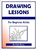 Drawing Lessons (Teach Yourself To Draw Book 1) Kindle Edition