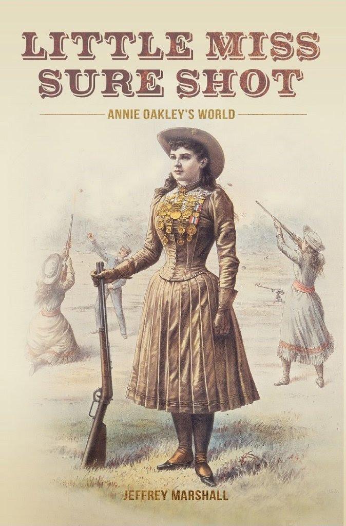 Little Miss Sure Shot: Annie Oakley's World