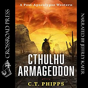 Cthulhu Armageddon Audiobook