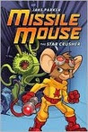 Missile Mouse #1 The Star Crusher
