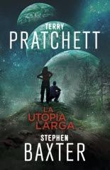 megustaleer - La Utopía Larga (La Tierra Larga 4) - Terry Pratchett / Stephen Baxter