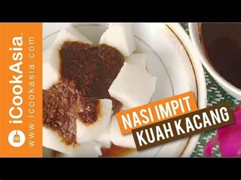resepi nasi impit kuah kacang  masak icookasia