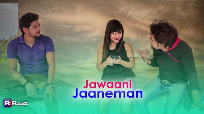Jawani Jaaneman (2020) S01 Raaz Movies WEB Series