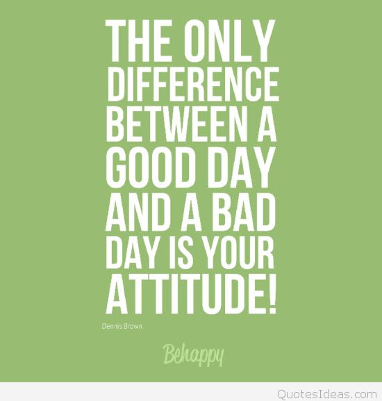 Quotes About Good And Bad Days 78 Quotes