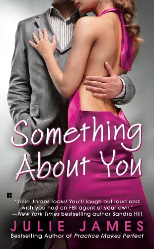 Something About You (FBI/U.S. ATTORNEY) by Julie James
