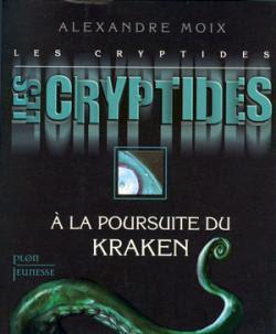 Couverture Les Cryptides, tome 1 : À la poursuite du Kraken