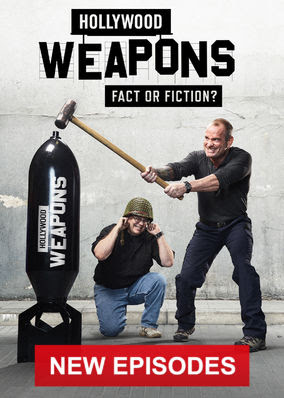 Hollywood Weapons: Fact or Fiction? - Season 2