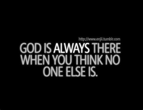 God Is Always With Us Quotes Tumblr
