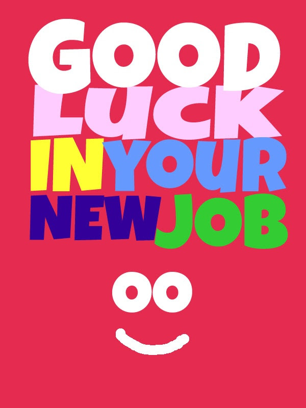 Good Luck On Your New Job Quote Quote Number 595683 Picture Quotes