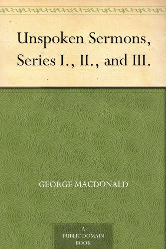 Unspoken Sermons, Series I., II., and III.