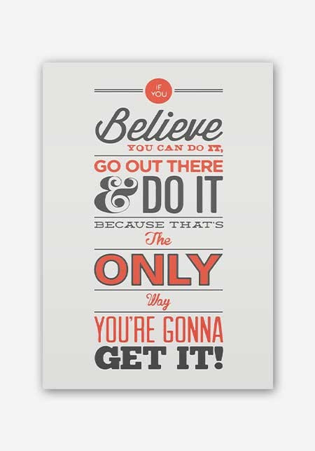 Believe You Can Do It Motivational Quote Poster Posters