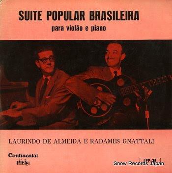 ALMEIDA, LAURINDO / RADAMES GNATTALI suite popular brasileira / para violao e piano