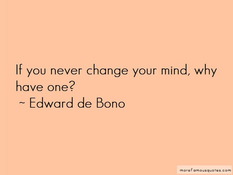 Never Change Your Mind Quotes Top 37 Quotes About Never Change Your