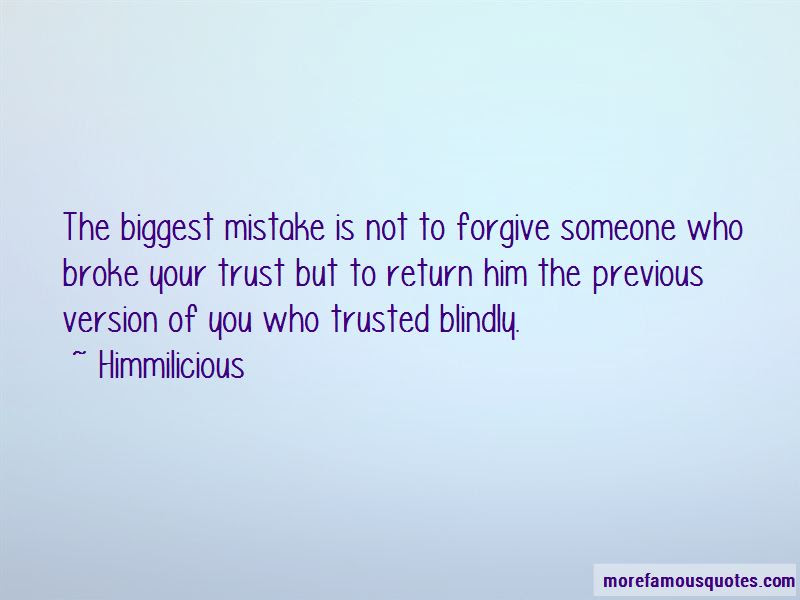 If Someone Trust You Blindly Quotes Top 2 Quotes About If Someone