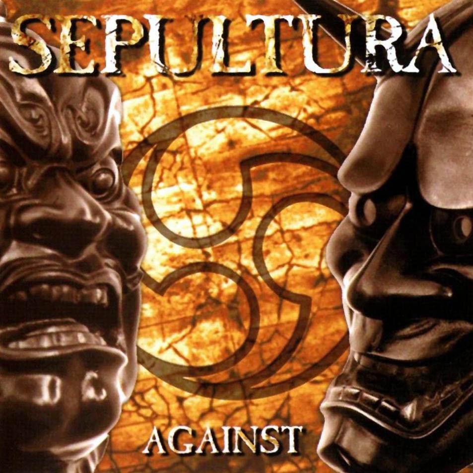 Sepultura - Against (1998)