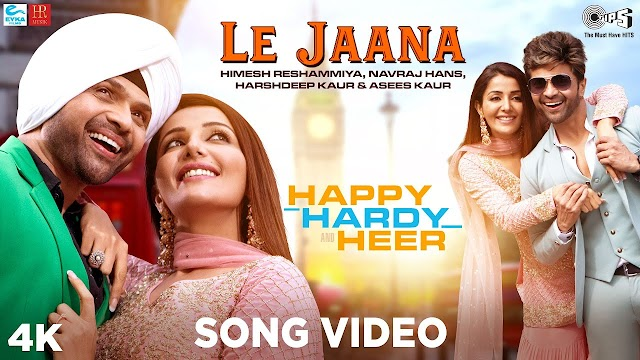 LE JAANA LYRICS – Happy Hardy And Heer
