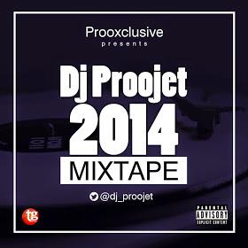 DJ PROOJET-2014 MIXTAPE(SNIPPET).@dj_proojet
